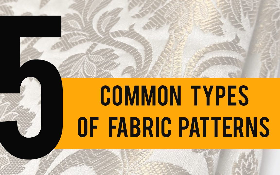 5 Common Types of Fabric Patterns
