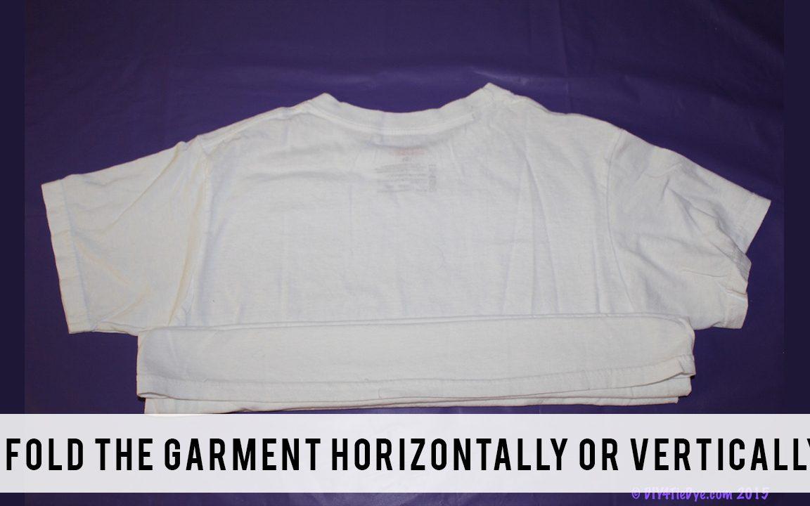 Fold the garment horizontally or vertically